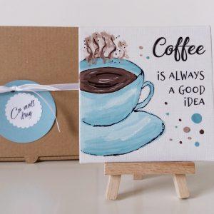 Magnet haios cafea miniplacuta cu mesaj pictata manual